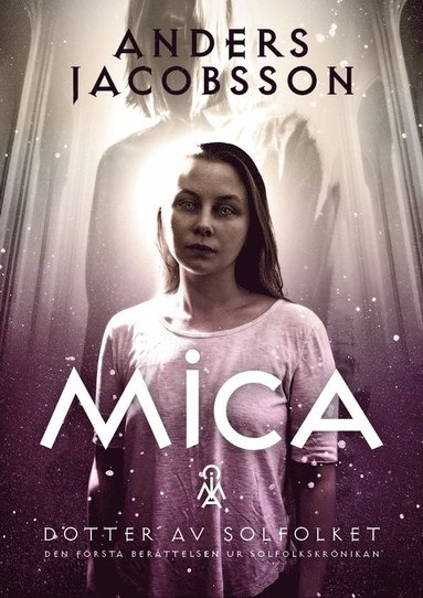 bokomslag Mica - dotter av Solfolket