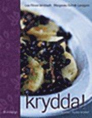 bokomslag Krydda! Hårda kryddor, mjuka smaker