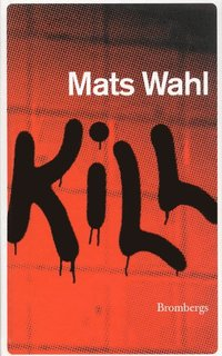 bokomslag Kill