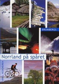 bokomslag Norrland på spåret
