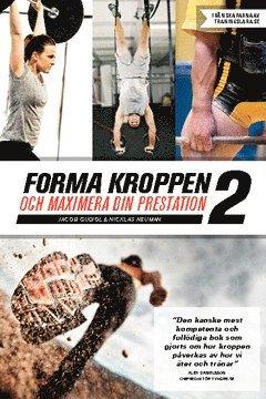bokomslag Forma kroppen och maximera din prestation 2