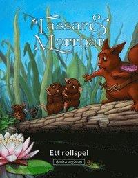 bokomslag Tassar & Morrhår : ett rollspel - andra utgåvan