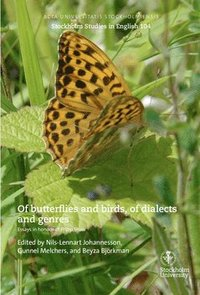 bokomslag Of butterflies and birds, of dialects and genres : essays in honour of Philip Shaw
