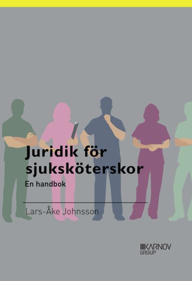 bokomslag Juridik för sjuksköterskor en handbok