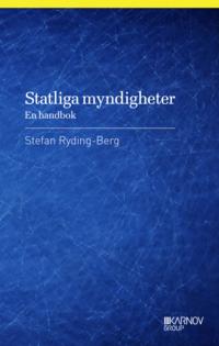 bokomslag Statliga myndigheter : en handbok