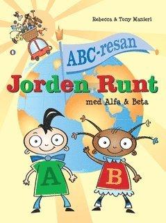 bokomslag ABC-resan : jorden runt med Alfa och Beta