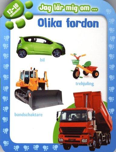 bokomslag Jag lär mig om ... olika fordon