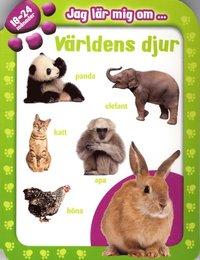 bokomslag Jag lär mig om ... världens djur