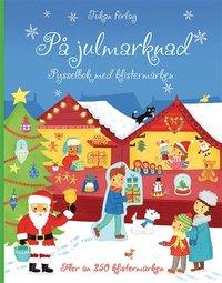 bokomslag På julmarknaden : pysselbok med klistermärken