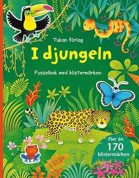 I djungeln : pysselbok med klistermärken