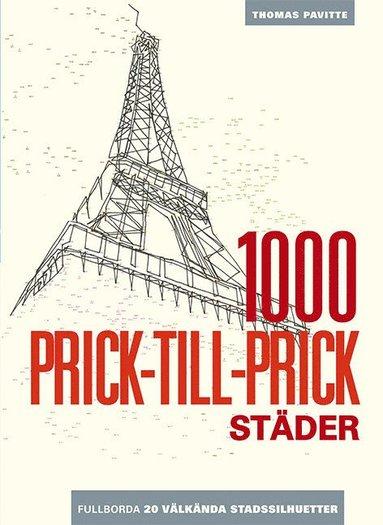 bokomslag 1000 prick-till-prick städer