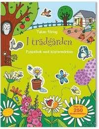 bokomslag I trädgården : pysselbok med klistermärken