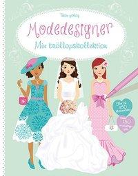 bokomslag Modedesigner. Min bröllopskollektion