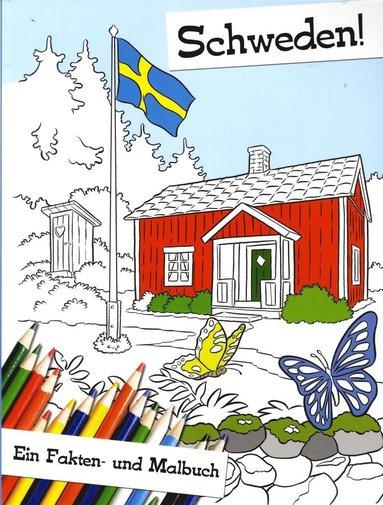 bokomslag Schweden! : ein Fakten- und Malbuch