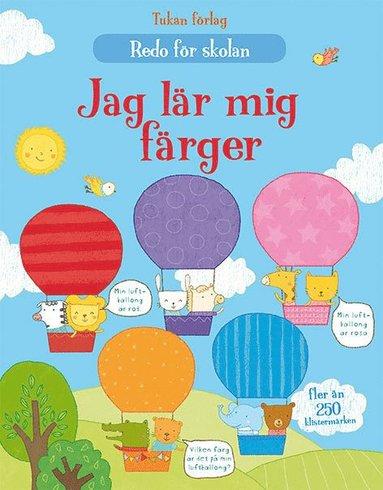 bokomslag Jag lär mig färger : pysselbok med klistermärken
