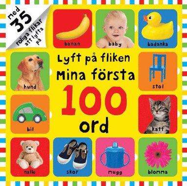 bokomslag Mina första 100 ord Lyft på fliken