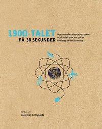 1900-talet på 30 sekunder : de 50 mest betydande personerna och händelserna, var och en förklarad på en halv minut