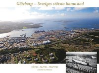 bokomslag Göteborg - Sveriges största hamnstad
