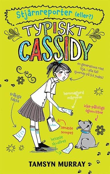 bokomslag Typiskt Cassidy. Stjärnreporter (eller?)