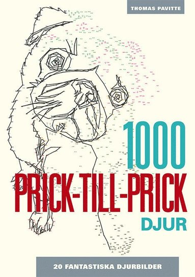 bokomslag 1000 Prick-till-prick: Djur