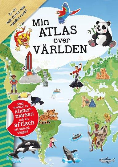 bokomslag Min atlas över världen
