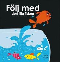 bokomslag Följ med den lilla fisken