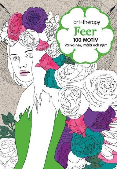 bokomslag Feer : 100 motiv - varva ner, måla och njut