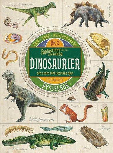 bokomslag Fantastiska fakta : dinosaurier och andra förhistoriska djur