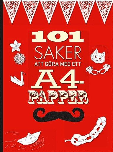 bokomslag 101 saker att göra med ett A4-papper