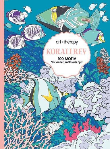 bokomslag Korallrevet : 100 motiv- varva ner, måla och njut