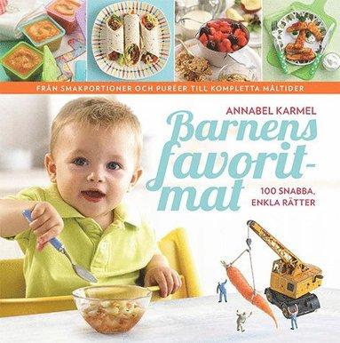 bokomslag Barnens favoritmat : 100 snabba, enkla rätter