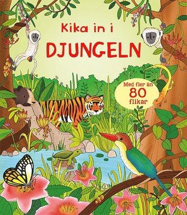 bokomslag Kika in i djungeln