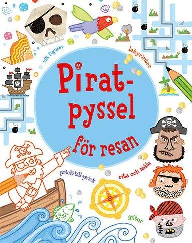 bokomslag Piratpyssel för resan