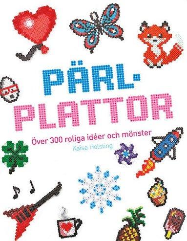 bokomslag Pärlplattor : över 300 roliga idéer och mönster