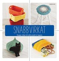 bokomslag Snabbvirkat : snygga, roliga och enkla projekt av tyggarn