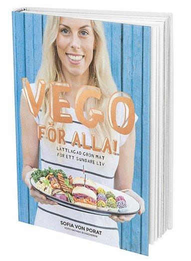 bokomslag Vego för alla! : lättlagad grön mat för ett sundare liv
