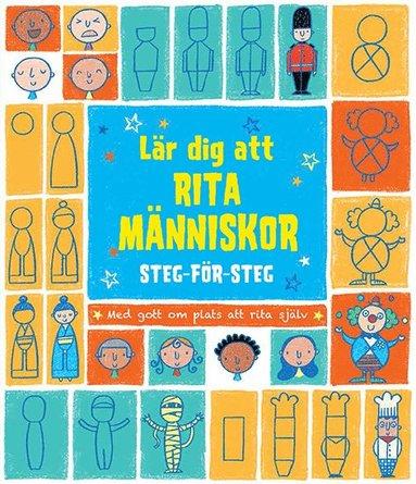 bokomslag Lär dig att rita människor : steg för steg