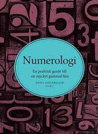bokomslag Numerologi : en praktisk guide till en mycket gammal lära