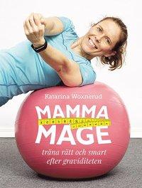 bokomslag Mammamage : träna rätt och smart efter graviditeten