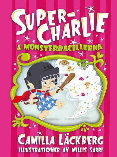 bokomslag Super-Charlie & monsterbacillerna