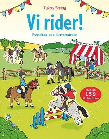 bokomslag Vi rider! : pysselbok med klistermärken
