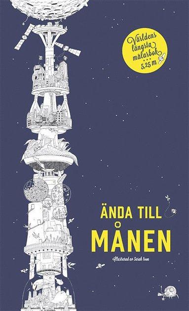 bokomslag Ända till månen : världens längsta målarbok. 5,25m