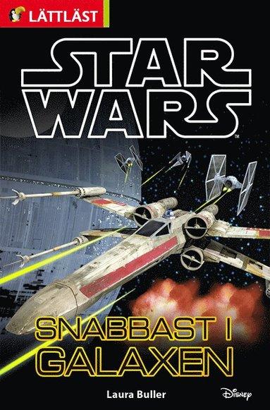 bokomslag Star Wars. Snabbast i galaxen