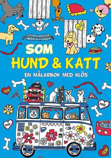 bokomslag Som hund och katt: en målarbok med klös