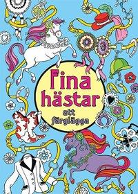 bokomslag Fina hästar att färglägga