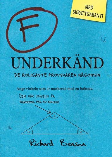 bokomslag Underkänd : de roligaste provsvaren någonsin