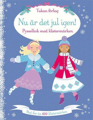 bokomslag Nu är det jul igen! Pysselbok med klistermärken