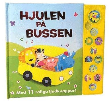 bokomslag Hjulen på bussen : med 11 roliga ljudknappar!