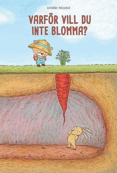 bokomslag Varför vill du inte blomma?