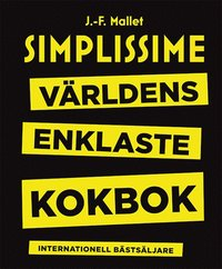bokomslag Simplissime : världens enklaste kokbok